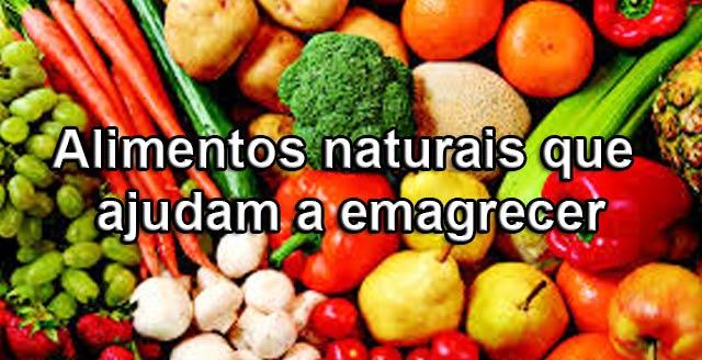 alimentos te ajudam a emagrecer sem você perceber - Alimentos te ajudam a emagrecer sem você perceber